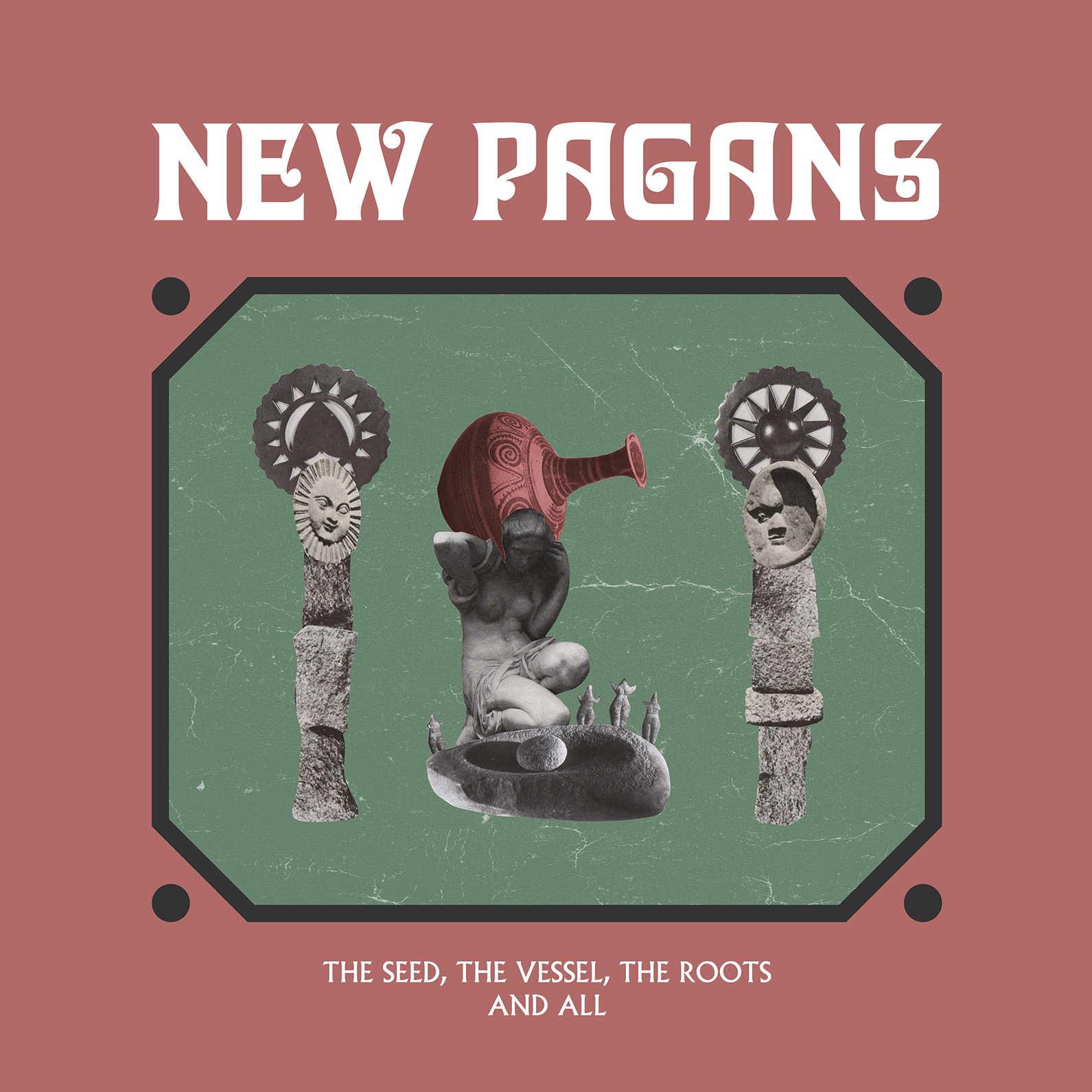 ALBUM REVIEW: New Pagans - The Seed, The Vessel, The Roots and All