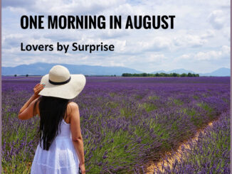 One Morning In August
